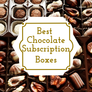 Monthly chocolate subscription boxes