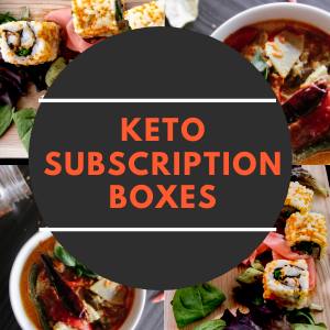 best monthly keto boxes