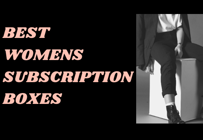 women subscription boxes
